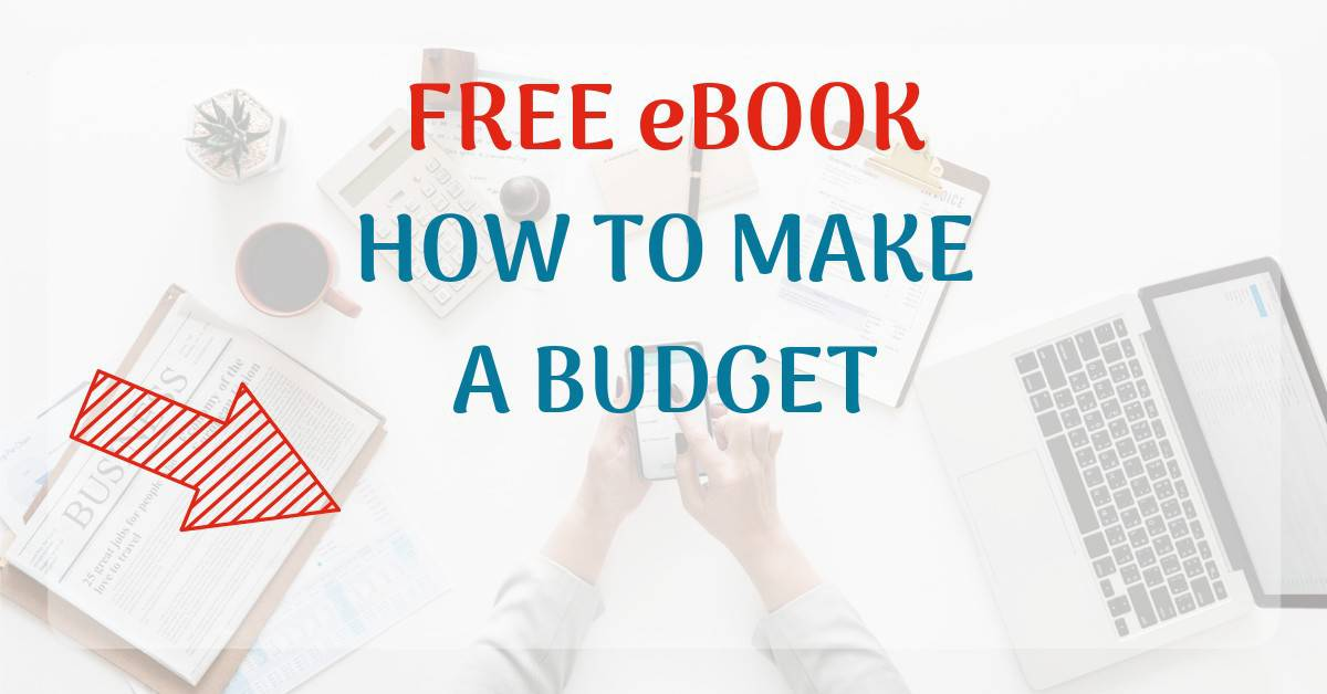FREE ebook How to Make a Budget.