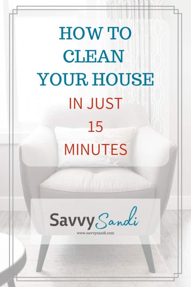 How to clean your home in just 15 minutes. Cleaning tips and routines for an organized home.