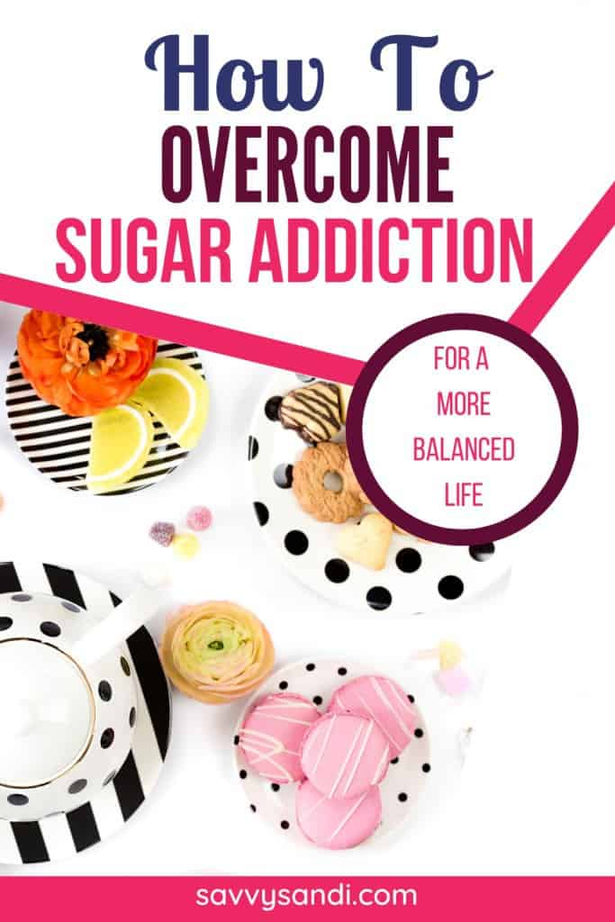 how to overcome sugar addiction with picture of sweet treats