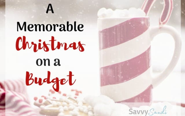 How to have a memorable Christmas on a budget