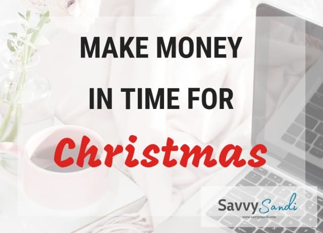 Make Extra Money in Time for Christmas