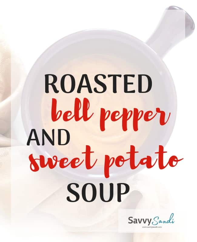 Roasted Bell Pepper Sweet Potato Soup