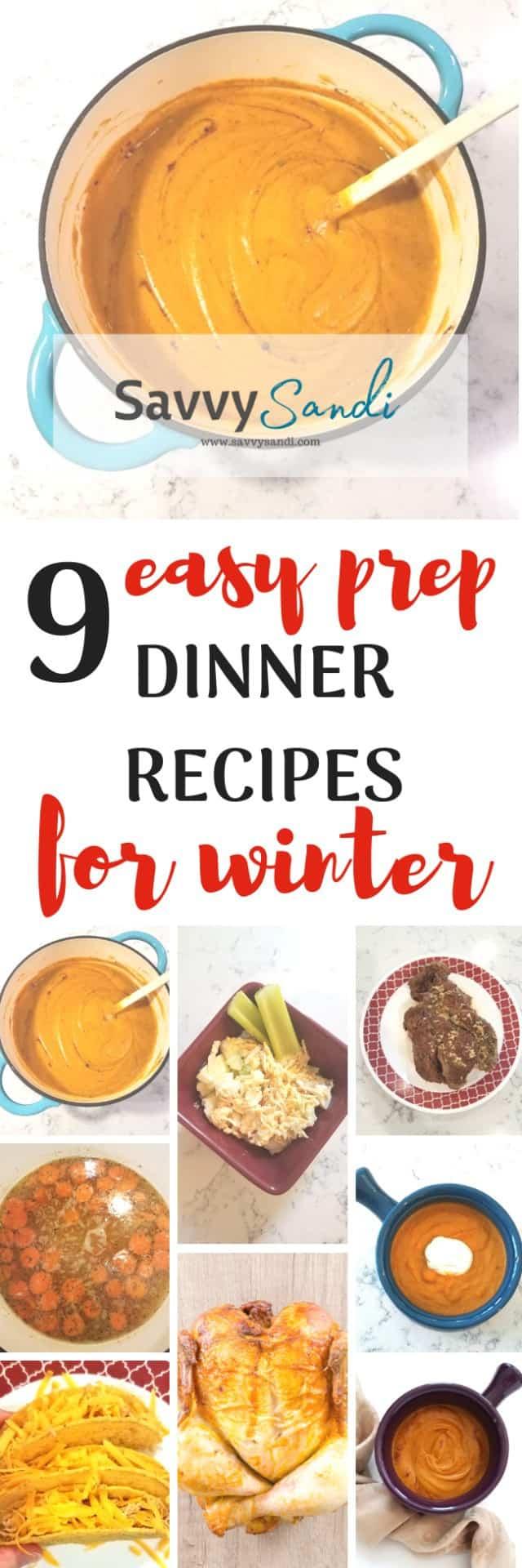 9 Easy Prep Dinner Recipes for Winter