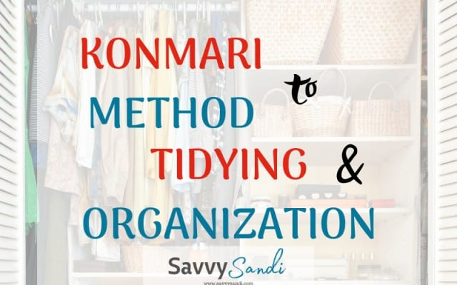 KonMari Method to tidying and organization.