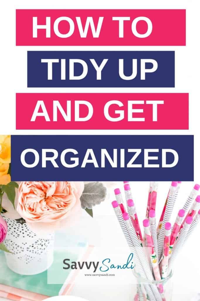 tidy up and get organized pencils on desk