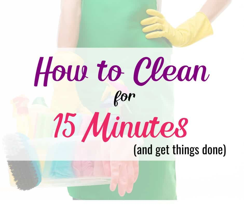 clean and organize every day in 15 minutes